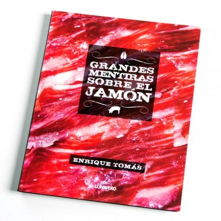 comprar Libro 'Grandes Mentiras sobre el Jamón'